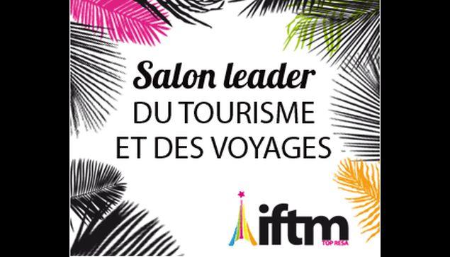 Atout france pr sent au salon iftm top resa map pro for Salon top resa