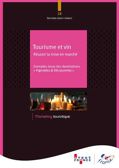 tourisme et vin  r u00e9ussir la mise en march u00e9